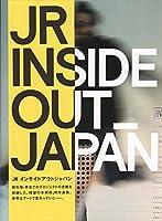JR INSIDE OUT_JAPAN JRインサイドアウトジャパン