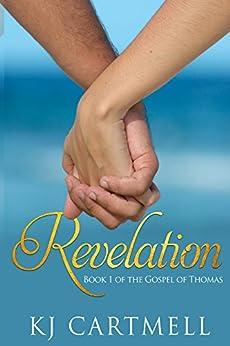 The Gospel of Thomas: Revelation by [KJ Cartmell]