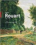Henri Rouart, 1833-1912, l'oeuvre peinte de Jean-Dominique Rey ( 29 août 2012 ) - Hazan (29 août 2012) - 29/08/2012