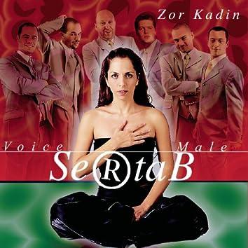 Zor Kadin