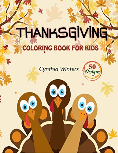 Thanksgiving Coloring Book (50 Unique Designs to Color) Turkey, Pumpkins, Autumn Leaves & More $2.03 at Amazon
