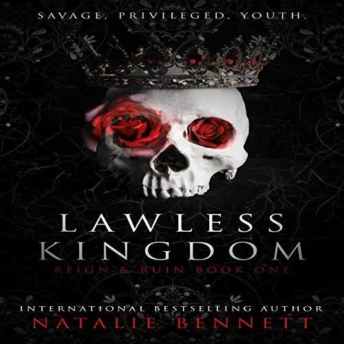 Lawless Kingdom: A Dark Romance Audiobook By Natalie Bennett cover art