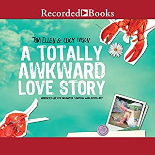 A Totally Awkward Love Story                   By:                                                                                                                                 Tom Ellen,                                                                                        Lucy Ivison                               Narrated by:                                                                                                                                 Lee Maxwell Simpsom,                                                                                        Avita Jay                      Length: 8 hrs and 41 mins     2 ratings     Overall 3.5