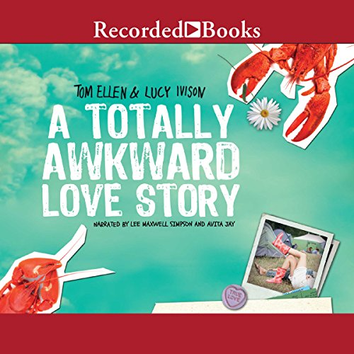A Totally Awkward Love Story audiobook cover art
