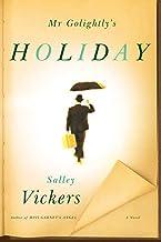 Mr Golightly's Holiday: A Novel