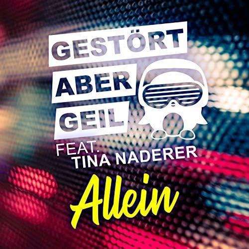 Gestört aber Geil feat. Tina Naderer