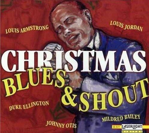 Christmas Blues & Shout (Jazz & Blues Christmas CD)