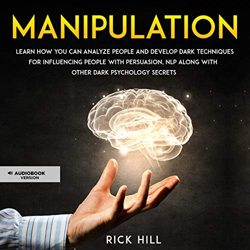 Manipulation Audiobook By Rick Hill cover art
