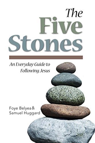 The Five Stones: An Everyday Guide to Following Jesus (English Edition)