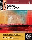 Exploring Adobe Flash CS5 (Design Exploration Series)