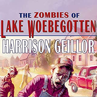 The Zombies of Lake Woebegotton audiobook cover art