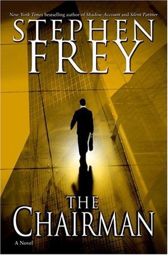 The Chairman: A Novel (Christian Gillette Book 1) (English Edition)