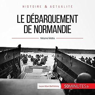 Couverture de Le débarquement de Normandie
