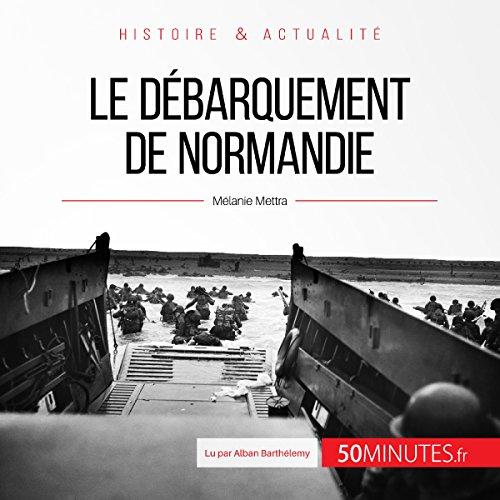 Le débarquement de Normandie audiobook cover art