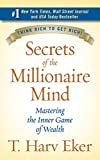 Real Estate Investing Books! -  Secrets of the Millionaire Mind: Mastering the Inner Game of Wealth