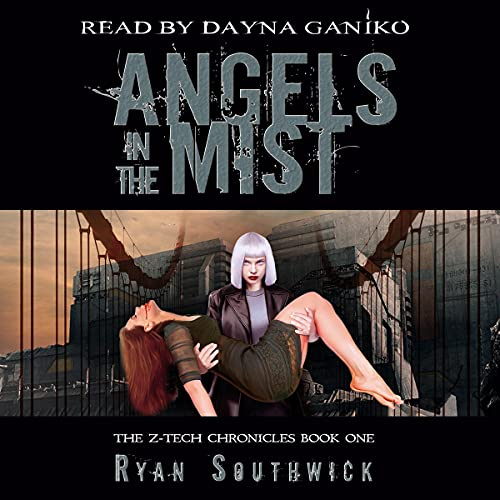 Angels in the Mist Audiobook By Ryan Southwick cover art