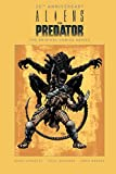 Aliens vs. Predator: The Original Comics Series (30th Anniversary Edition)
