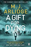 A Gift for Dying: The gripping psychological thriller and Sunday Times bestseller (English Edition)