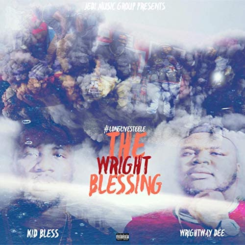 Kid Bless and Wrightway Dee