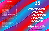 25 Popular Piano Guitar Vocal Songs: Gifts for kids