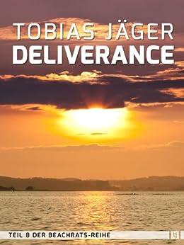 Deliverance (Beachrats 8) (German Edition) by [Tobias Jäger]