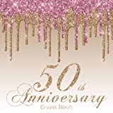 50th Anniversary Guest Book: Modern Pink & Gold Guestbook for Fiftieth Wedding...