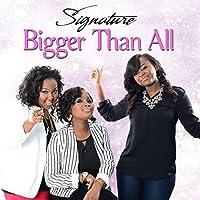 Bigger Than All