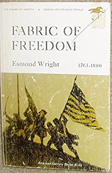 Fabric of Freedom 1763-1800 - Book  of the Making of America