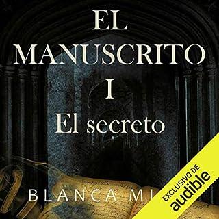 El Manuscrito 1: el secreto [Manuscript 1: The Secret] audiobook cover art