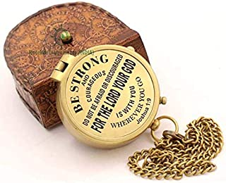 ROORKEE INSTRUMENTS (INDIA) A NAUTICAL REPRODUCTION HOUSE Be Strong and Courageous! for The Lord Thy God is Thee Wherever You Go Joshua 1:9 Quote Brass Compass with Case. (Style 5)