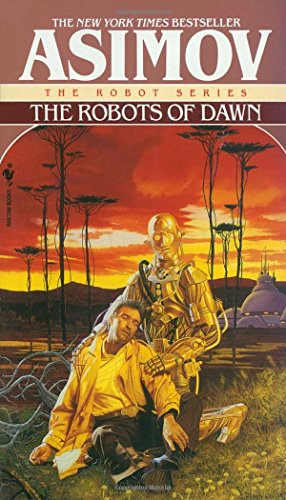 The Robots of Dawn (The Robot Series, Band 4)