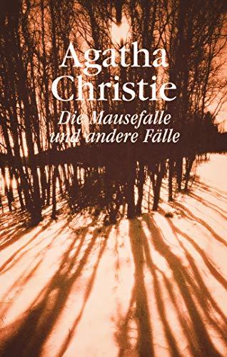 Die Mausefalle und andere Fallen   German Edition: Agatha Christie