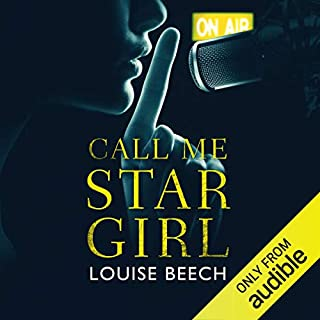 Call Me Star Girl                   By:                                                                                                                                 Louise Beech                               Narrated by:                                                                                                                                 Katy Sobey                      Length: 9 hrs and 10 mins     10 ratings     Overall 4.1