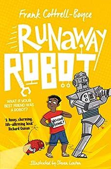 Runaway Robot by [Frank Cottrell Boyce, Steven Lenton]