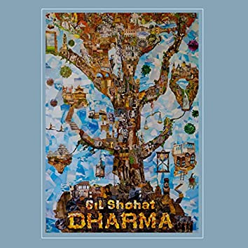 Gil Shohat: Dharma