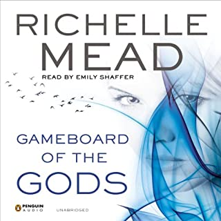 Gameboard of the Gods     Age of X, Book 1              By:                                                                                                                                 Richelle Mead                               Narrated by:                                                                                                                                 Emily Shaffer                      Length: 16 hrs and 8 mins     620 ratings     Overall 4.3