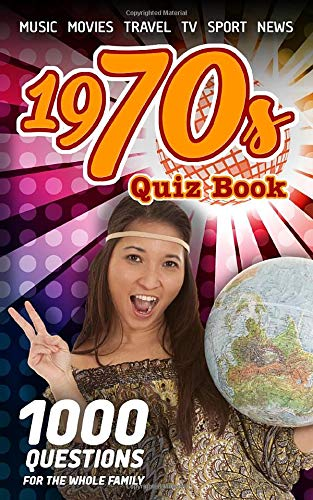 1970s Quiz Book by Lukas Aleksander (Kindle or Paperback). 1000 Questions for the whole family with music, movies, TV, sports and current events of this most remarkable decade. 1000 pot-luck questions in this collection of 100 quizzes.