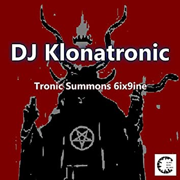 Tronic Summons 6ix9ine