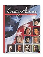 Creating America: A History of the United States 0618377026 Book Cover