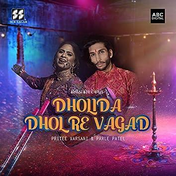 Dholida Dhol Re Vagad