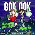 Gok Gok (feat. Lil Droptop Golf Cart) (Danny Phantom Remix) [Explicit]