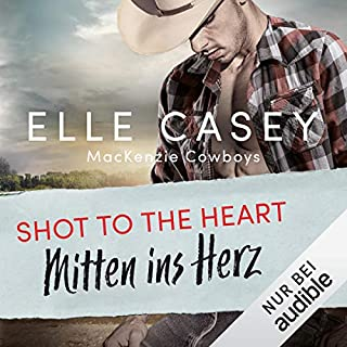Shot to the Heart - Mitten ins Herz Titelbild