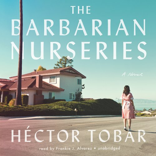 The Barbarian Nurseries audiobook cover art