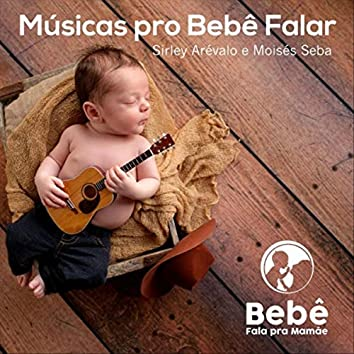 Músicas Pro Bebê Falar
