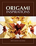 Origami Inspirations (English Edition)