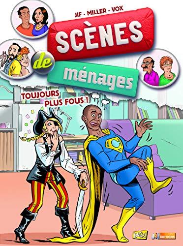 Scènes de ménages - tome 7 Toujours plus fous ! (07)