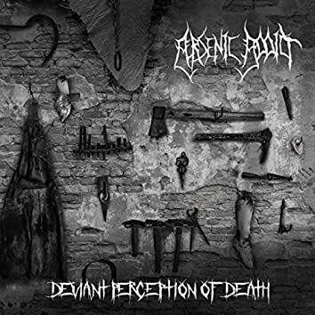 Deviant Perception of Death