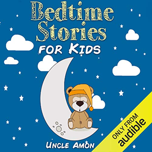 Bedtime Stories for Kids Audiobook By Uncle Amon cover art