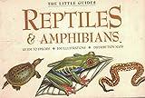 Reptiles & Amphibians (Little Guides)