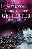 Robin T. Popp: Geliebter der Nacht